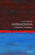 Mormonism: A Very Short Introduction by Richard Lyman Bushman (Paperback, 2008)