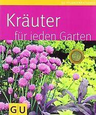 Kräuter für jeden Garten (GU Pflanzenratgeber) von ...   Buch   Zustand sehr gut
