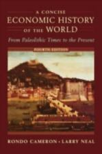 A Concise Economic History of the World: From Paleolithic Times to the Present,