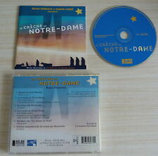 RARE CD ALBUM BOF LA CRECHE DE NOTRE DAME MICHEL SERRAULT ISABELLE CARRE 1988