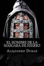 NEW El hombre de la mascara de hierro (Spanish Edition) by Alejandro Dumas