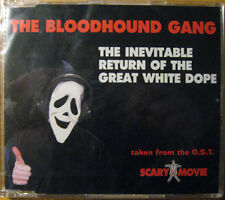 THE INEVITABLE RETURN OF THE GREAT WHITE DOPE THE BLOODHOUND GANG BO Scary Movie