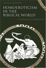 Homoeroticism in the Biblical World: A Historical Perspective (Paperback or Soft