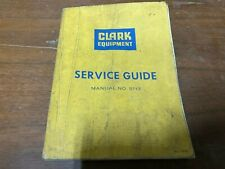 Clark Equipment Service Guide Manual Number 5113