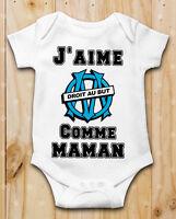 Body bébé J aime OM olympique de marseille Comme Maman Manche Courte ou Longue