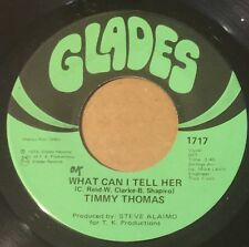 TIMMY THOMAS What Can I Tell Her/Opportunity 45 Glades soul funk