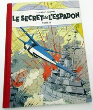BLAKE ET MORTIMER LE SECRET DE L'ESPADON JACOBS T2 REED LOMBARD 1954 TTBE