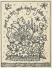 Flutterbye Birthday Cake LAUREL BURCH Wood Mounted Stamp STAMPENDOUS New LBR013