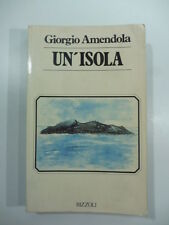 Giogio Amendola, Un'isola, Rizzoli, 1980