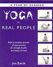 NEW Yoga for Real People: A Year of Classes by Jan Baker