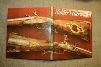 Sammlerbuch alte Suhler Feuerwaffen, historische Gewehre, Büchsenmacher,DDR 1981
