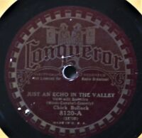 Chick Bullock Have You Ever Been Lonely Just An Echo 78 Conqueror 8120 Pre-War