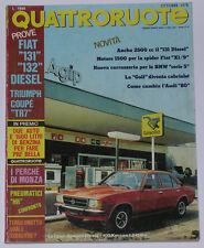 QUATTRORUOTE 10/1978 FIAT 131 DIESEL 2000 / 132 DIESEL 2500 – TRIUMPH TR 7 COUPE