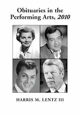 Obituaries in the Performing Arts, 2010-ExLibrary