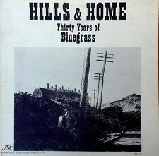 HILLS & HOME / THIRTY YEARS OF BLUEGRASS - NEW WORLD - VARIOUS ARTISTS - 1976 LP