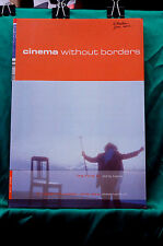 Cinema Without Borders - Catalog of the Joris Ivens North American Tour 2002