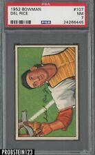 1952 Bowman SETBREAK #107 Del Rice St. Louis Cardinals PSA 7 NM