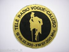 VECCHIO ADESIVO RADIO / Old Sticker _ TELE RADIO VOGUE CALUSO (cm 10).