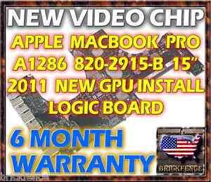"""APPLE MACBOOK PRO A1286 820-2915-B 15"""" 2011 LOGIC BOARD REPAIR - NEW GPU CHIPSET"""