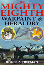 Mighty Eighth Warpaint & Heraldry, Freeman, Roger A, Very Good