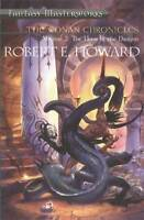 The Conan Chronicles: Volume 2: Hour of the Drag, Robert E. Howard, New