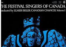 MFD IN CANADA CBC STILL SEALED LP : ELMER ISELER  THE FESTIVAL SINGERS OF CANADA