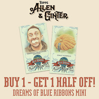 2019 TOPPS ALLEN & GINTER DREAMS OF BLUE RIBBON MINIS - BUY 1 GET 1 50% OFF!