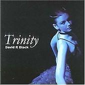 David R Black : Trinity - 6 TRACK CD - (2004)  - FREE UK POSTAGE