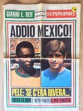 MONDIALI CALCIO  MESSICO MEXICO 1970 NUMERO SPECIALE SUPERSPORT PELE' RIVERA