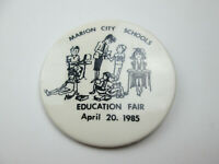 Vintage 1985 Marion Ohio City Schools Education Fair Pin Button Pinback