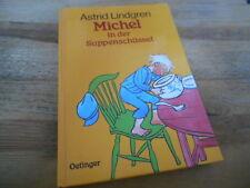 Kinder Astrid Lindgren - Michel in der Suppenschüssel (110 Seiten) OETINGER