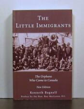 The Little Immigrants, Orphans Who Came to Canada, Early Settlers