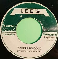 YOU'RE NO GOOD / NATURAL FACTS . CORNELL CAMPBELL 45
