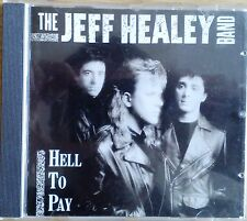 The Jeff Healey Band - Hell To Pay (CD 1990)