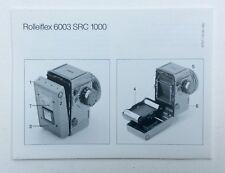 Rollei complémentaire Instructions D'utilisation pour ROLLEIFLEX 6003 SRC 1000