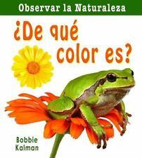 De Que Color Es? = What Color Is It? (Observar La Naturaleza) (Spanish-ExLibrary