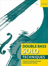 Double Bass Solo Techniques; A book of orchestral excerpts - 9780193359116