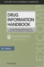 Drug Information Handbook: A Comprehensive Resource for all Clinicians and Healt