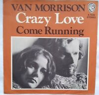 """VAN MORRISON-7""""-197O-Crazy Love/Come running- WB 7383-Germany"""