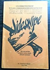 Charles  WILLEFORD. SIDESWIPE.  1st. Edition  1987  UNCORRECTED PROOF.