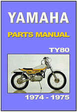 YAMAHA Parts Manual TY80 Trials 1974 1975 Replacement Spares Catalog TY80A TY80B