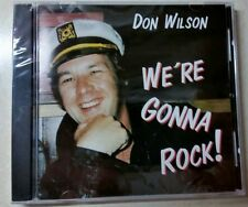 We're Gonna Rock! - Don Wilson (CD, Jul-2003, Legend Records)