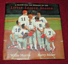 A Prayer for the Opening of the Little League Season: Willie Morris, Barry Moser