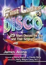 First Ladies of Disco: 32 Stars Discuss the Era and Their Singing Careers
