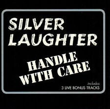 "Silver Laughter:  ""Handle With Care""  + 3 bonustracks (CD Reissue)"