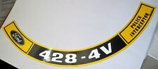 Ford or Mustang  428  4V Police Interceptor  Air Cleaner  Decal  #485
