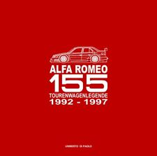 Alfa Romeo 155 Tourenwagen (DTM Rennsport Technik Design Ausstattung) Buch book