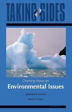 Environmental Issues: Taking Sides - Clashing Views on Environmental Issues by