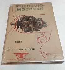 Vliegtuig-Motoren By Ir. J.G. Matzinger- 1943