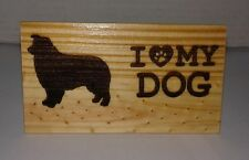 Australian Shepherd / Aussie - I Love My Dog Wood Burning Art Picture Pyrography